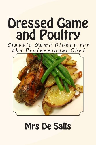 Dressed Game and Poultry - a la Mode by Mrs de Salis