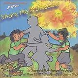 Share Me A Shadow