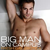 Big Man on Campus: Fresh Gay Erotica | [Shane Allison]