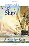 Command a King's Ship (The Bolitho Novels) (Volume 6)