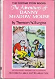 The Adventures of Danny Meadow Mouse (0448137038) by Burgess, Thornton W.