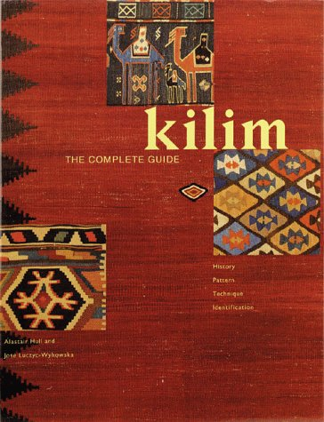 Kilim, The Complete Guide: History, Pattern, Technique, Identification