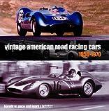 Vintage American Road Racing Cars, 1950-1970 (10 X 10)