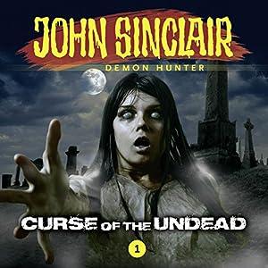 Curse of the Undead (John Sinclair - Episode 1) Hörspiel