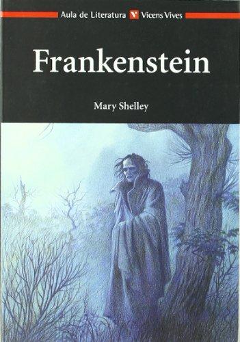 Frankestein (Aula De Literatura) (Spanish Edition)