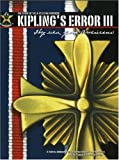 img - for Kipling's Error III: They Were Good Americans book / textbook / text book
