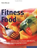 img - for Fitness Food: Enhance Your Workouts with Flavorful, Nutrition-Packed Recipes (Power Food) book / textbook / text book