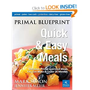 Top paleo diet cookbooks paleomunch 5 primal blueprint quick and easy meals delicious primal approved meals you can make in under 30 minutes primal blueprint series malvernweather Image collections