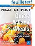 Primal Blueprint Quick & Easy Meals:...