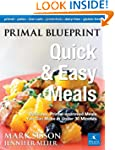 Primal Blueprint Quick and Easy Meals...