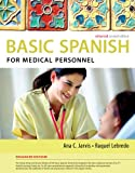 img - for Spanish for Medical Personnel Enhanced Edition: The Basic Spanish Series book / textbook / text book