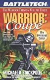 Classic Battletech: Warrior: Coupe (FAS5722) (0451457226) by Michael A. Stackpole