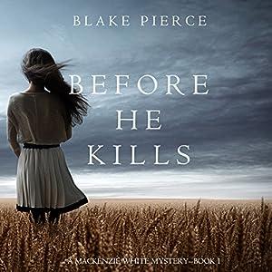 Before He Kills Audiobook