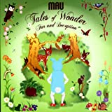 Tales Of Wonder, Fur And Deception [Explicit]by Mau