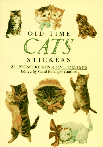 Old-Time Cats Stickers: 24 Pressure-Sensitive Designs (Pocket-Size Sticker Collections)