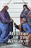 img - for Mystery of the Kingdom (Kingdom Studies) book / textbook / text book