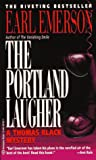 Portland Laugher (Thomas Black Mysteries) (0345397827) by Emerson, Earl