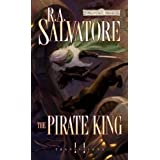 The Pirate King: Transitions, Book II ~ R. A. Salvatore