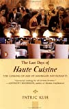 The Last Days of Haute Cuisine