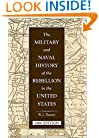 Military & Naval History of the Rebellion in the U.S. (Military Classics (Stackpole Hardcover))