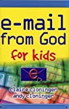 E-mail from God for Kids (1589199960) by Claire Cloninger