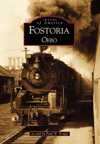 Fostoria, Ohio (Images of America)