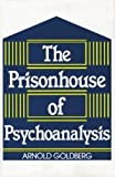 img - for The Prisonhouse of Psychoanalysis book / textbook / text book