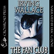 The Fan Club | [Irving Wallace]
