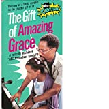 Gift of Amazing Grace [VHS]