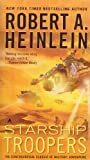 Starship Troopers (0441783589) by Robert A. Heinlein