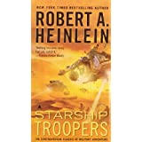Starship Troopers ~ Robert Heinlein