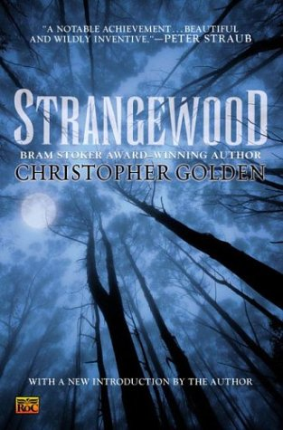 Strangewood, Christopher Golden
