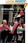 Globalizing Women: Transnational Femi...