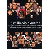 6 Billion Others ( 6 Milliards d'Autres ) ( Six Billion Others )by Yann Arthus-Bertrand