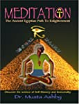 MEDITATION The Ancient Egyptian Path...