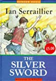 The Silver Sword (Random House Modern Classics) (0099503816) by Serraillier, Ian