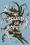 img - for The Orchard of Hope book / textbook / text book