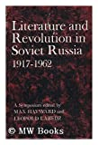 Literature and Revolution in Soviet Russia 1917-1962