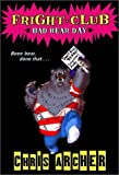Fright Club #1: Bad Bear Day