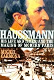 Haussmann: His Life and Times, and the Making of Modern Paris (156663427X) by Carmona, Michel