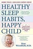 Healthy Sleep Habits, Happy Child, 4th Edition: A Step-by-Step Program for a Good Nights Sleep
