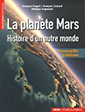 La plante Mars : Histoire d'un autre monde