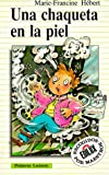 Una Chaqueta en la Piel (Primeros Lectores Series) (Spanish Edition)