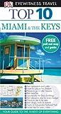 echange, troc Jeffrey Kennedy - DK Eyewitness Top 10 Travel Guide: Miami & the Keys
