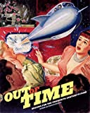 Out of Time: Designs for the Twentieth-Century Future