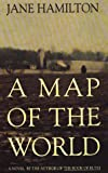 A Map of the World (0783811896) by Jane Hamilton