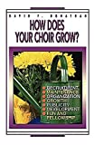 img - for How Does Your Choir Grow by David F. Donathan (1-Feb-1995) Paperback book / textbook / text book