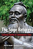 img - for The Sage Returns: Confucian Revival in Contemporary China (SUNY Series in Chinese Philosophy and Culture) book / textbook / text book
