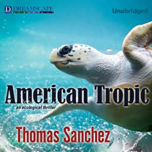 American Tropic | [Thomas Sanchez]