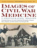 img - for Images Of Civil War Medicine book / textbook / text book
